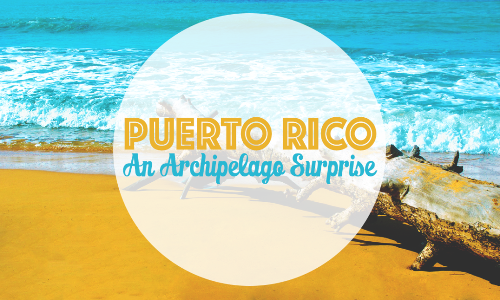 Puerto-Rico-Archipelago-Surprise
