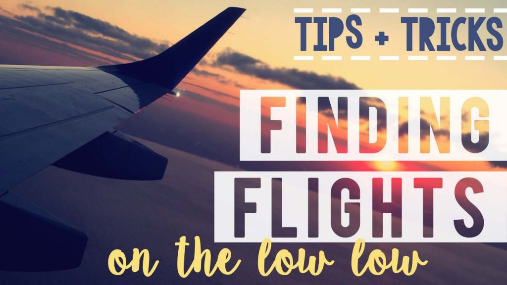 Finidng Flights on the Low Low